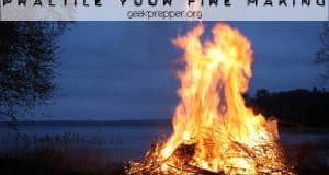 practice your fire making