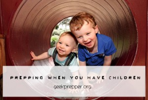 prepping when you have children