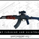 AK-47 Cleaning and Maintenance