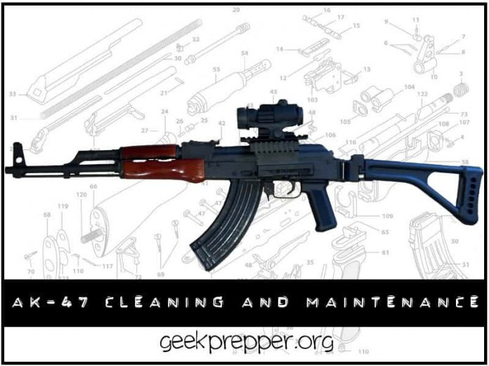 Ak 47 Cleaning And Maintenance Geekprepper Com