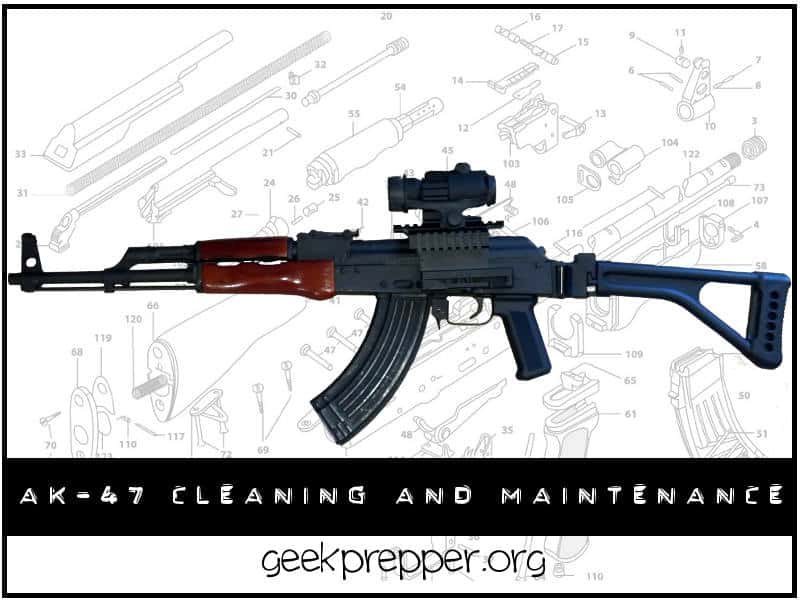 AK-47 Cleaning and Maintenance | GeekPrepper