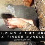 Building a Fire Using a Tinder Bundle