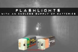 flashlights with endless batteries