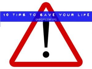 10 tips that may save your life