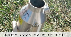camp cooking with the kelly kettle