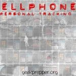 Cellphone: The Tracking Device in Your Pocket