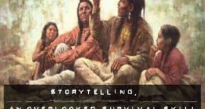 Storytelling an Overlooked Survival Skill