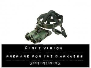 night vision prepare for the darkness