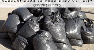 garbage bags in your survival kit