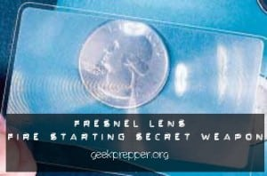 fresnel lense fire starting secret weapon