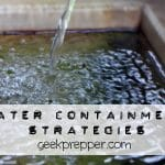 Water Containment Strategies