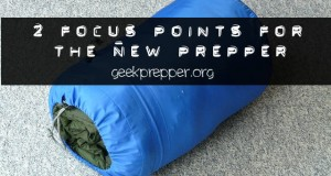 2 focus points for the new prepper