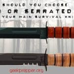Plain Edge or Serrated Edge for a Survival Knife?