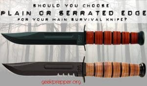 Plain Edge or Serrated Edge for a Survival Knife