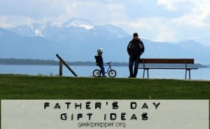 fathers day gift ideas for preppers