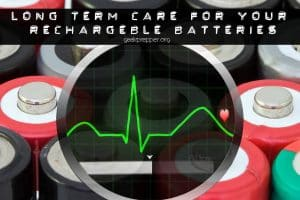 care for rechargeable batteries