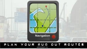 plan your bug out routes