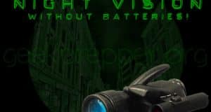Night Vision without Batteries