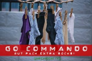 go commando but pack extra socks