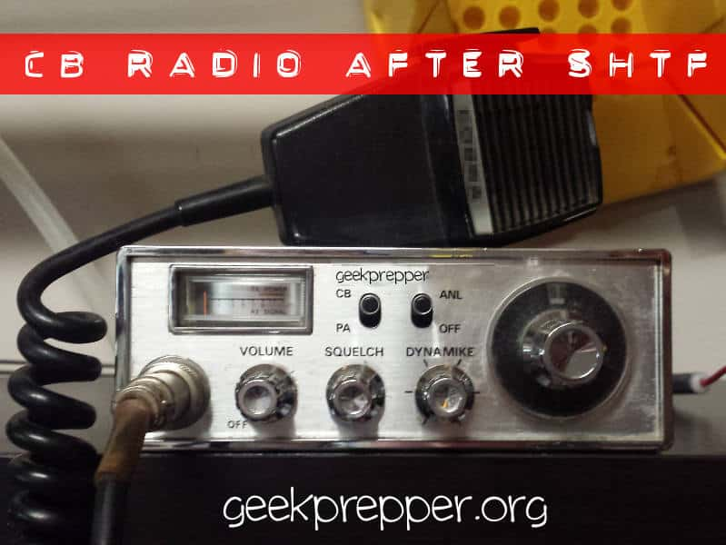 CB Radio after SHTF? | GeekPrepper
