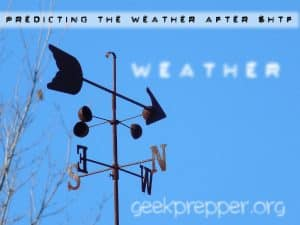 predicting the weather after shtf