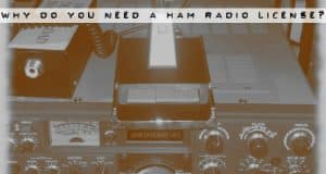 why do you need a ham radio license