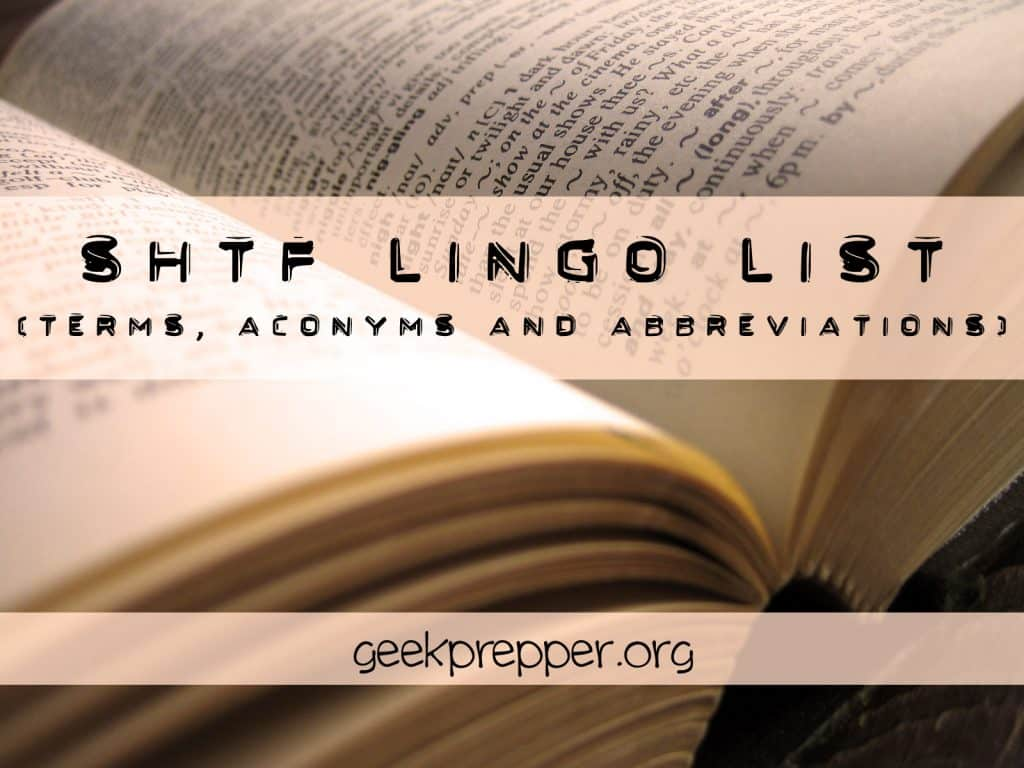 Complete List of SHTF Prepper Lingo (Terms, Abbreviations