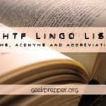 Complete List of SHTF Prepper Lingo (Terms, Abbreviations, Acronyms)