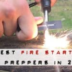 15 Best Fire Starters for Backpackers & Preppers for 2018