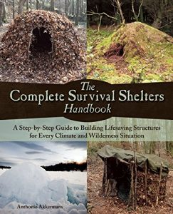 Survival Shelters Handbook