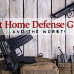The Best and Worst Guns for Home Defense