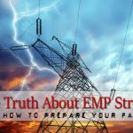 The Truth About EMP Strikes and How to Prepare