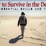 How to Survive in the Desert: Learn the Essentials