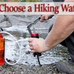 How to Choose a Hiking Water Filter (+2018 Buyer Guide)