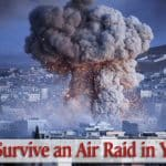 How to Survive an Air Raid in Your City