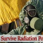 How To Survive Radiation Poisoning From A Nuclear Attack Or Accident